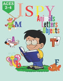 I Spy Animals Letters and Objects Book