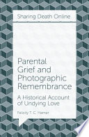 Parental Grief And Photographic Remembrance Book