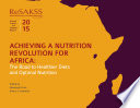 Achieving A Nutrition Revolution For Africa