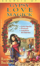 Secrets of Gypsy Love Magick
