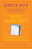 Why Weight?