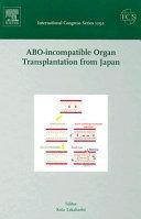 ABO incompatible Organ Transplantation from Japan