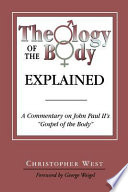 Theology of the Body Explained Book PDF