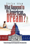 What Happened to My American Dream?
