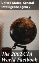 The 2002 CIA World Factbook Book