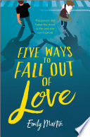 Five Ways to Fall Out of Love Book