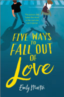 Five Ways to Fall Out of Love Pdf/ePub eBook