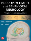 Neuropsychiatry and Behavioral Neurology  Principles and Practice