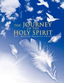 The Journey of the Holy Spirit