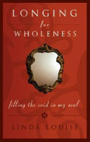 Longing for Wholeness