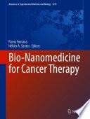 Bio-Nanomedicine for Cancer Therapy