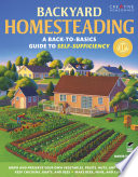 """Backyard Homesteading: A Back-to-Basics Guide to Self-Sufficiency"" by David Toht"