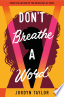 Don t Breathe a Word
