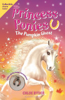 Princess Ponies 10  The Pumpkin Ghost