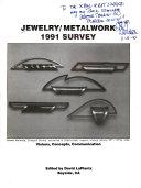 Jewelry   Metalwork 1991 Survey