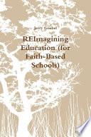 Reimagining Education For Faith Based Schools