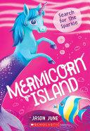 Search for the Sparkle (Mermicorn Island #1) [Pdf/ePub] eBook