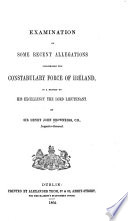 Examination of Some Recent Allegations Concerning the Constabulary Force of Ireland
