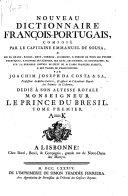 Nouveau dictionnaire françois-portugais ... mis en ordre ...