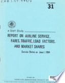 Report On Airline Service Fares Traffic Load Factors And Market Shares