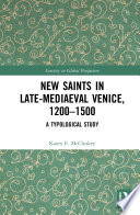 New Saints in Late Mediaeval Venice  1200   1500