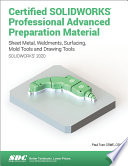 Certified SOLIDWORKS Professional Advanced Preparation Material (SOLIDWORKS 2020)