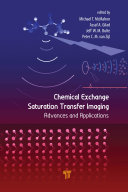 Chemical Exchange Saturation Transfer Imaging