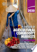 The State of Agricultural Commodity Markets 2020