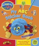Woolly and Tig: My ABC Sticker Book
