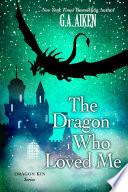 The Dragon Who Loved Me Pdf/ePub eBook
