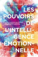 Pdf Les pouvoirs de l'intelligence émotionnelle Telecharger