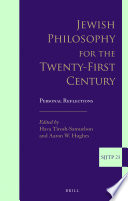 Jewish Philosophy for the Twenty-First Century  : Personal Reflections