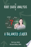 The Root Cause Analysis of a Balanced Leader Book
