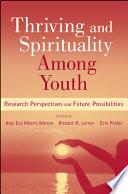 Thriving And Spirituality Among Youth Book PDF