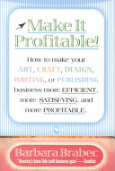 The Professional Crafter's Business Management and Marketing Guide
