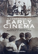 A Companion to Early Cinema Pdf/ePub eBook