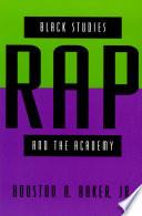 Black Studies  Rap  and the Academy