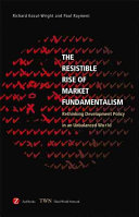 The Resistible Rise of Market Fundamentalism Book