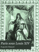 Paris Sous Louis XIV