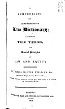 A Compendious and Comprehensive Law Dictionary