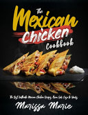 The Mexican Chicken Cookbook