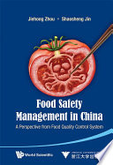 Food Safety Management in China