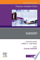 Surgery  An Issue of Physician Assistant Clinics   EBook