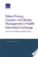 Patient Privacy  Consent  and Identity Management in Health Information Exchange