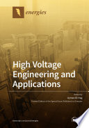 High Voltage Engineering and Applications