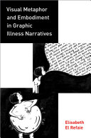 Visual Metaphor and Embodiment in Graphic Illness Narratives