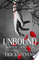 Unbound  The Captive Series Book 7