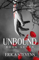 Unbound (The Captive Series Book 7)