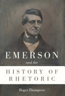Emerson and the History of Rhetoric