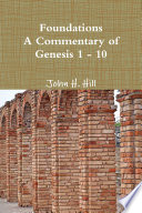 Foundations A Commentary Of Genesis 1 10